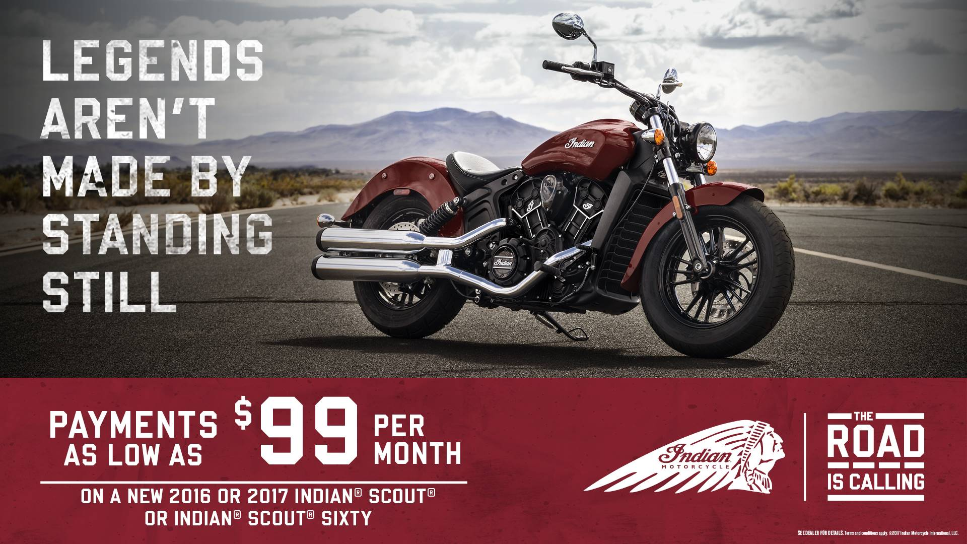 INDIAN SCOUT®& SCOUT®SIXTY OFFERS