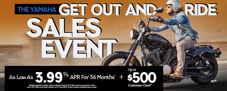 The Yamaha GET OUT AND RIDE SALES EVENT - Street Motorcycle - Current Offers & Factory Financing