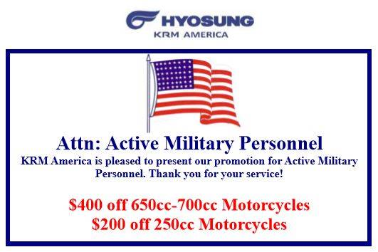 Hyosung Up To $400 Off Select Models For Active Military Personnel!