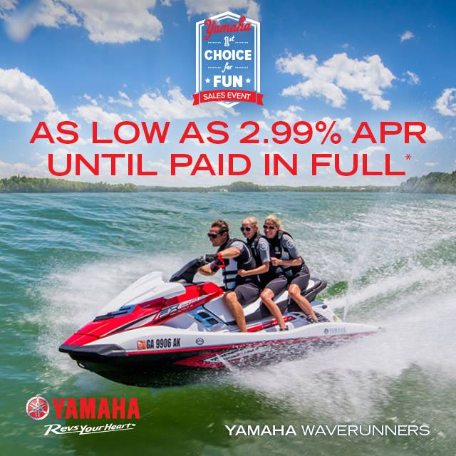 Yamaha Waverunners - The Choice for Fun Sales Event - 2.99% APR