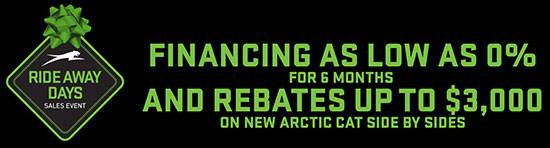 Arctic Cat Side By Sides - Ride Away Days Sales Event - Holiday Special