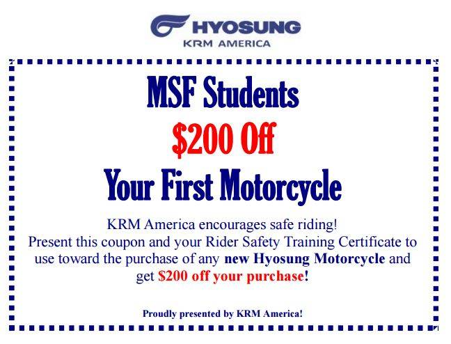 Hyosung MSF Student $200 OFF Your First Motorcyle