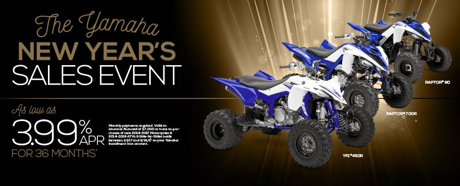 The Yamaha NEW YEAR'S SALES EVENT - Sport ATV - Current Offers & Factory Financing