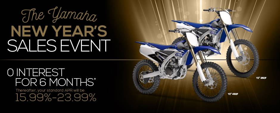 The Yamaha NEW YEAR'S SALES EVENT - Motocross/Off-Road Motorcycles - Current Offers & Factory Financing